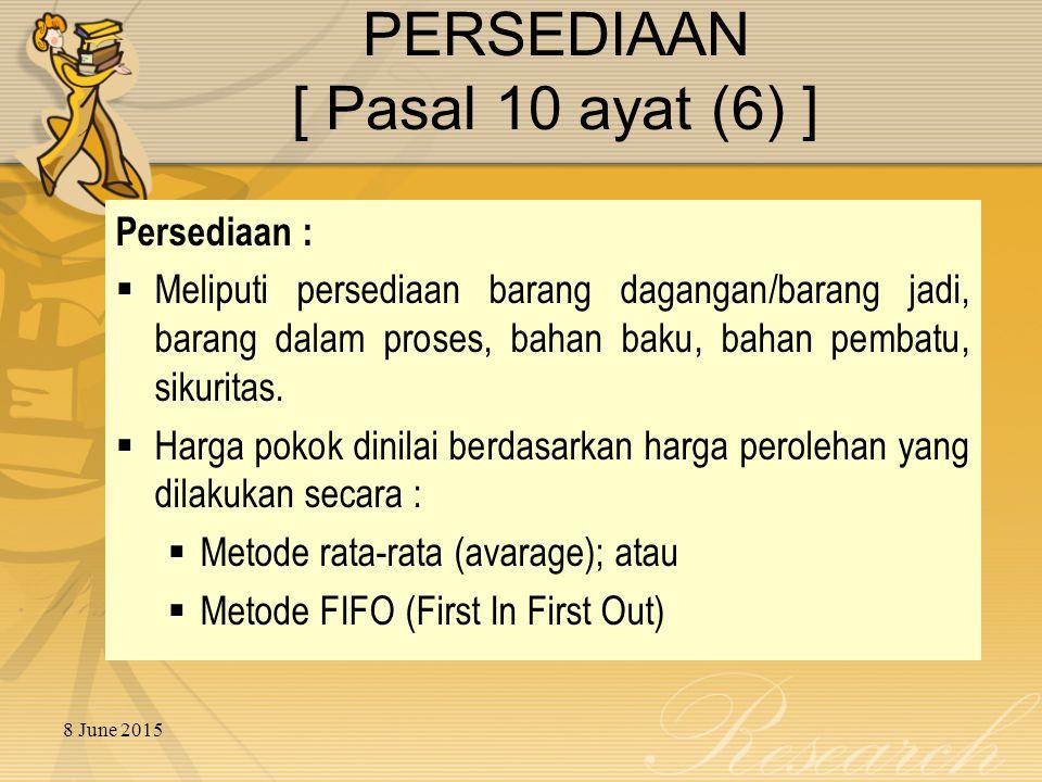 PERSEDIAAN [ Pasal 10 ayat (6) ]